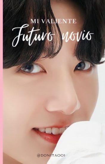 Mi Valiente Futuro Novio [Yoonkook]