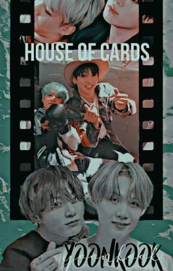 •House of Cards•  JJK+MYG