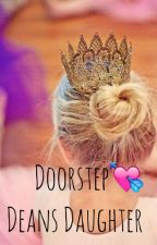 Doorstep (Deans Daughter) by Princessglitterxox