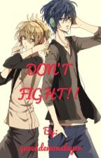Don't Fight Kaito x reader x Len #WATTYS2017 by queendemonslayer
