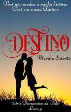 Destino by mariliaestevao