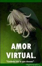 Amor Virtual (Ben Drowned y Tu ) by Anemona_