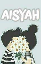 Aisyah  by fentinovelia10