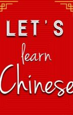 Let's learn Chinese by happyhui03