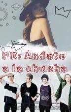 PD: Andate a la chucha.  [Chilensis] by taehyungnnie_kim