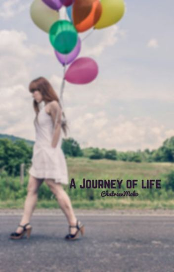 A journey of Life