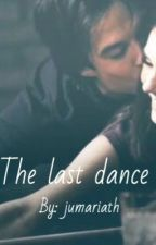 The last dance by jubs_gossip