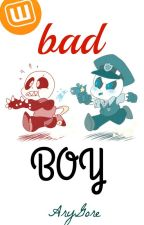 Bad Boy [Sanscest] [Historia Corta] by Pan_Fuera