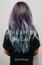 Screaming (My Life) by Demon-Smile
