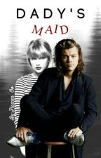 """Dady'Smaid """"The King"""" by HaZza_Oo"""
