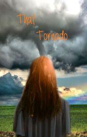 That Tornado by unique0831