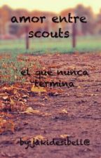 Amor Entre Scouts by Jakydessybell