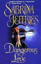 Um Amor Perigoso (Solteironas de Swanlea) (1) - Sabrina Jeffries by Daanlimaa