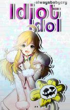 Idiot Idol [FloweyxOC] {Undertale} by -alwaysbabycry