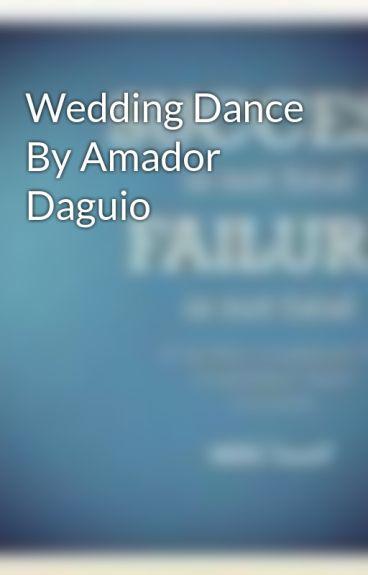 Wedding Dance By Amador Daguio - Mirah Faye Santos - Wattpad