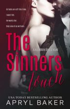 The Sinner's Touch (Manwhore Series #2) by AprylBaker7