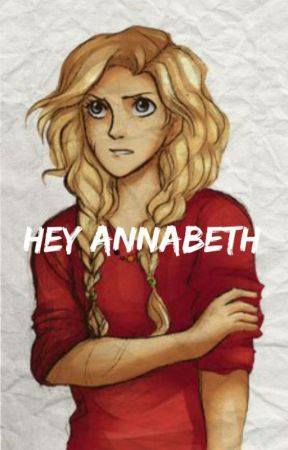 Hey Annabeth by let-me-eat-cake