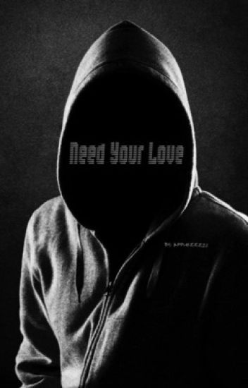 Need Your Love [cashton] ✔️