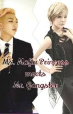 Ms. Mafia Princess meets Mr. Gangster by Kim_Sungi