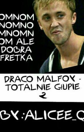 Draco Malfoy - Totalnie Głupie 2 by Alicee_Q