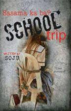 """The Worst School Trip"" by ayiahjewel"