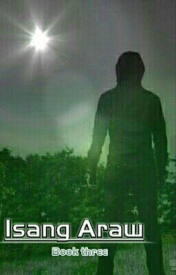 Isang Araw Book Three
