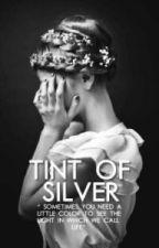 Tint Of Silver by AnaRaylyn