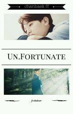 Un.Fortunate ; Chanbaek ; [tłumaczenie] by chanchrzan