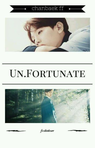 Un.Fortunate ; Chanbaek ; [tłumaczenie]