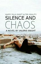 Silence And Chaos by orchestrations