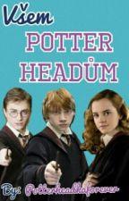 Všem Potterheadům by potterheadkaforever
