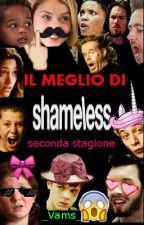 Il MEGLIO DI SHAMELESS: seconda stagione by _Vams_