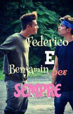Federico & Benjamin Per Sempre ||Fenji|| by FrancescaDreamer94
