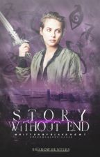 Story Without End 2 ⇒ Shadowhunters  by BlakeNewt