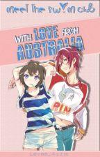 """""""Meet the swim club. With love from Australia"""" (Free! Iwatobi Swim Club) by Levee_Ayzis"""