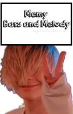 Memy: Bars And Melody by ZuzaLenehanDevries