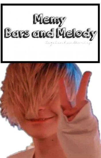 Memy: Bars And Melody