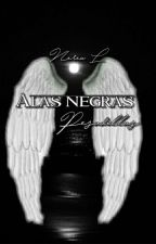 ALAS NEGRAS |#1 by NereotaL