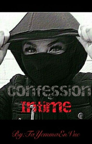 "■""Confession Intime""■"