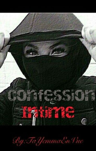 """■""""Confession Intime""""■"""