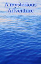A mysterious Adventure by Faisal162