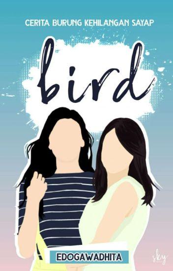 Bird (End)