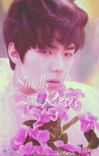 Smells Like Roses by Hunsomehun