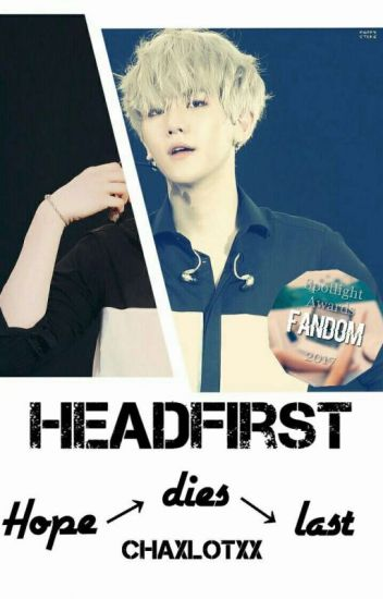 Headfirst... (EXO FF) #Wattys2016