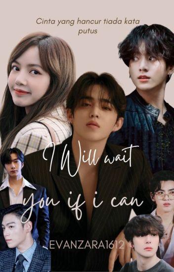 I Will Wait U If I Can ( Byuntae ) 18+++