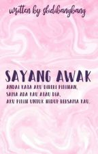 sayang awak ; malay [editing process] by PotatoYoongeh