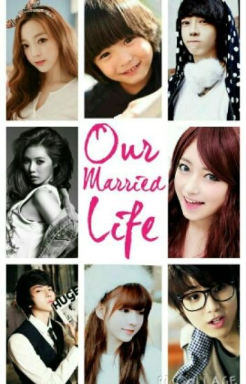 My Single Mom 2: Our Married Life ♥ (COMPLETED)