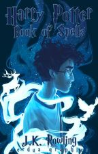 Book Of Spells: Harry Potter by MavyKamikaze
