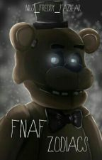 FNAF - Zodiacs by MLG_PURPLE_GUY