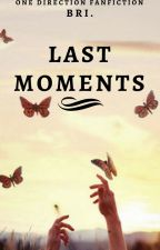 Last Moments • Louis Tomlinson / Hun by BriiOfficial